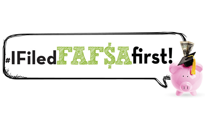 FAFSA first! challenges high school seniors to share why #IFiledFAFSAfirst  through social media contest